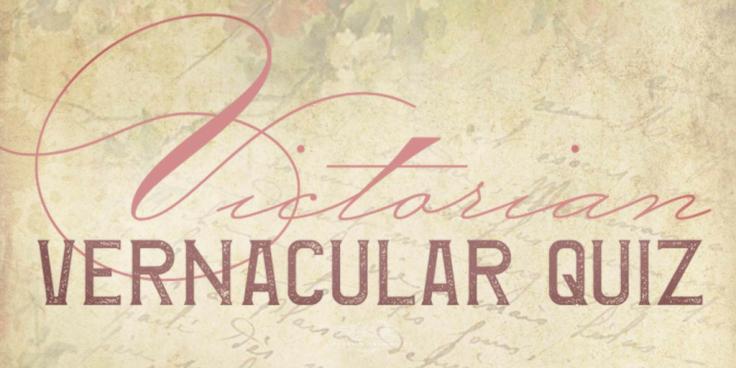 VictorianVernacularQuiz