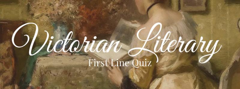 Victorian Literary First Line